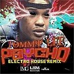 Tommy Lee Psycho - Electro House Remix - Single