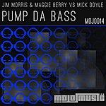 Jim Morris Pump Da Bass