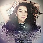 Jeannie Ortega Perfect Love - Deluxe