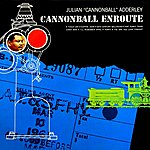 Cannonball Adderley Cannonball Enroute
