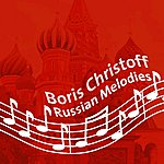 Boris Christoff Russian Melodies