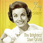 Kay Starr The Brightest Starr Of All