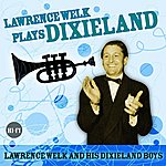 Lawrence Welk Lawrence Welk Plays Dixieland