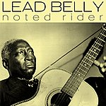 Leadbelly Noted Rider