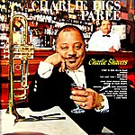 Charlie Shavers Charlie Digs Paree