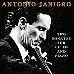 Antonio Janigro Two Sonatas For Cello And Piano