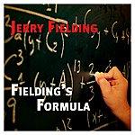 Jerry Fielding Fielding's Formula