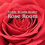 Teddy Wilson Rose Room