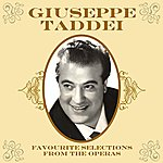 Giuseppe Taddei Favourite Selections From The Operas