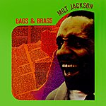 Milt Jackson Bags And Brass