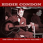 Eddie Condon The Town Hall Concerts Volume 6