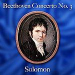 Solomon Beethoven Concerto No. 3