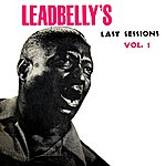 Leadbelly Leadbelly's Last Sessions Volume 1