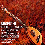 Philharmonia Hungarica Ancient Dances And Airs For Lute