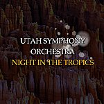 Utah Symphony Orchestra Night In The Tropics