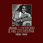 Jimmie Lunceford & His Orchestra Jimmie Lunceford & His Orchestra 1935-1945