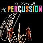 David Carroll Orchestra Repercussion