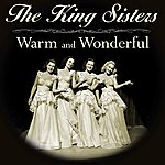 The King Sisters Warm And Wonderful