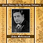 John McCormack Great Voices Of The Century Volume 2