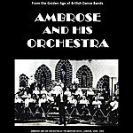 Ambrose & His Orchestra Ambrose & His Orchestra
