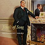 Beniamino Gigli Jewels Of Song