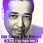 Duke Ellington & His Orchestra The Works Of Duke Ellington Volume 6