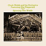 Chick Webb & His Orchestra Spinning The Web