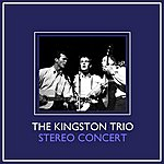 The Kingston Trio Stereo Concert
