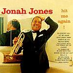 Jonah Jones Hit Me Again!