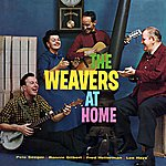 The Weavers The Weavers At Home