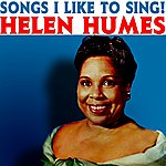 Helen Humes Songs I Like To Sing!