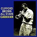 Clifford Brown All Stars Caravan