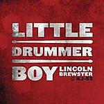 Lincoln Brewster Little Drummer Boy