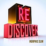 Memphis Slim [Re]Discover Memphis Slim