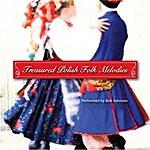 Bob Johnson Treasured Polish Folk Melodies