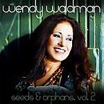Wendy Waldman Seeds And Orphans, Vol. 2