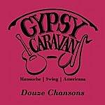 Gypsy Caravan Douze Chansons