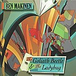 Ben Makinen The Goliath Beetle & The Ladybug