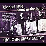 John Kirby Biggest Little Band In The Land