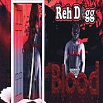 Reh Dogg Blood