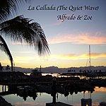 Alfredo La Callada (The Quiet Wave)