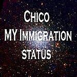 Chico My Immigration Status