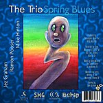 The Trio Spring Blues