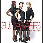 Sugababes Taller In More Ways (New Version - Non Eu)
