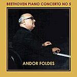 Andor Foldes Beethoven Piano Concerto No 5