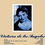 Victoria De Los Angeles Operatic Arias