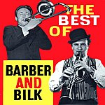 Chris Barber The Best Of Barber And Bilk