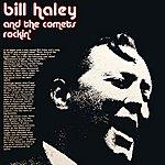 Bill Haley & His Comets Rockin'