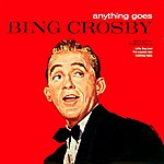 Bing Crosby Anything Goes