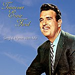 Tennessee Ernie Ford Sing A Hymn With Me